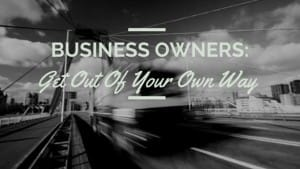 business owners - learn to delegate, outsource, automate