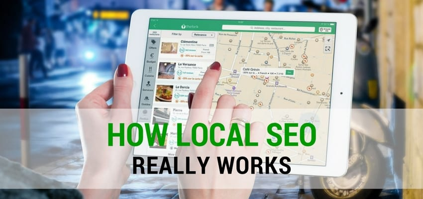How local SEO really works